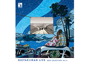 Guitar☆Man Live BEST SELECTION Vol.3